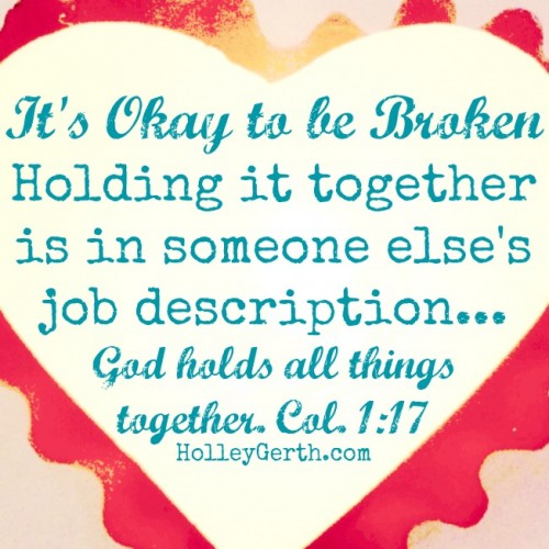 Okay-to-Be-Broken-by-HolleyGerth.com_-e1416852153405