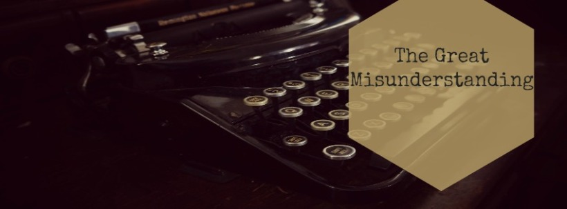 the-great-misunderstanding