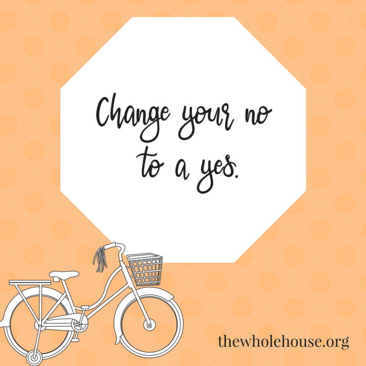 Change your no to a yes.