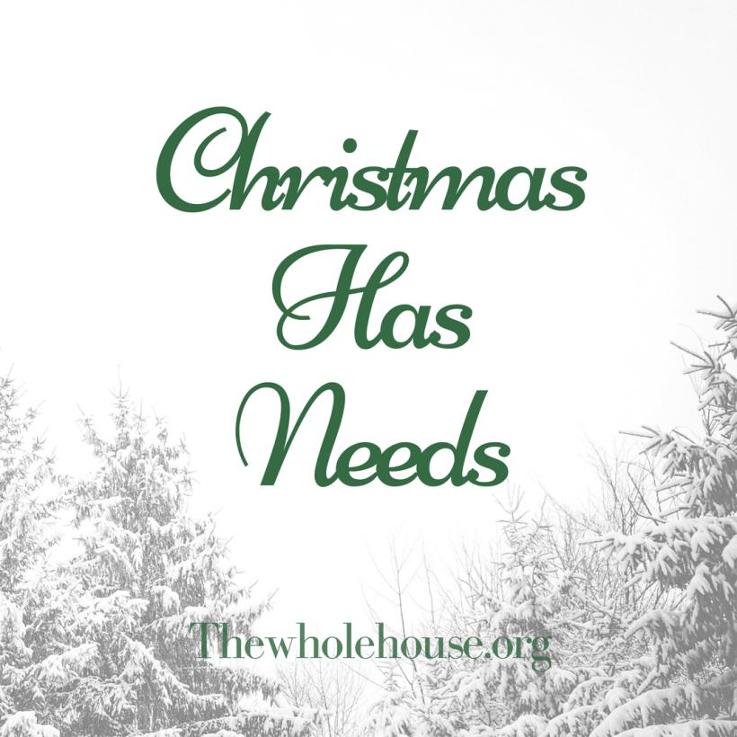 ChristmasHas Needs