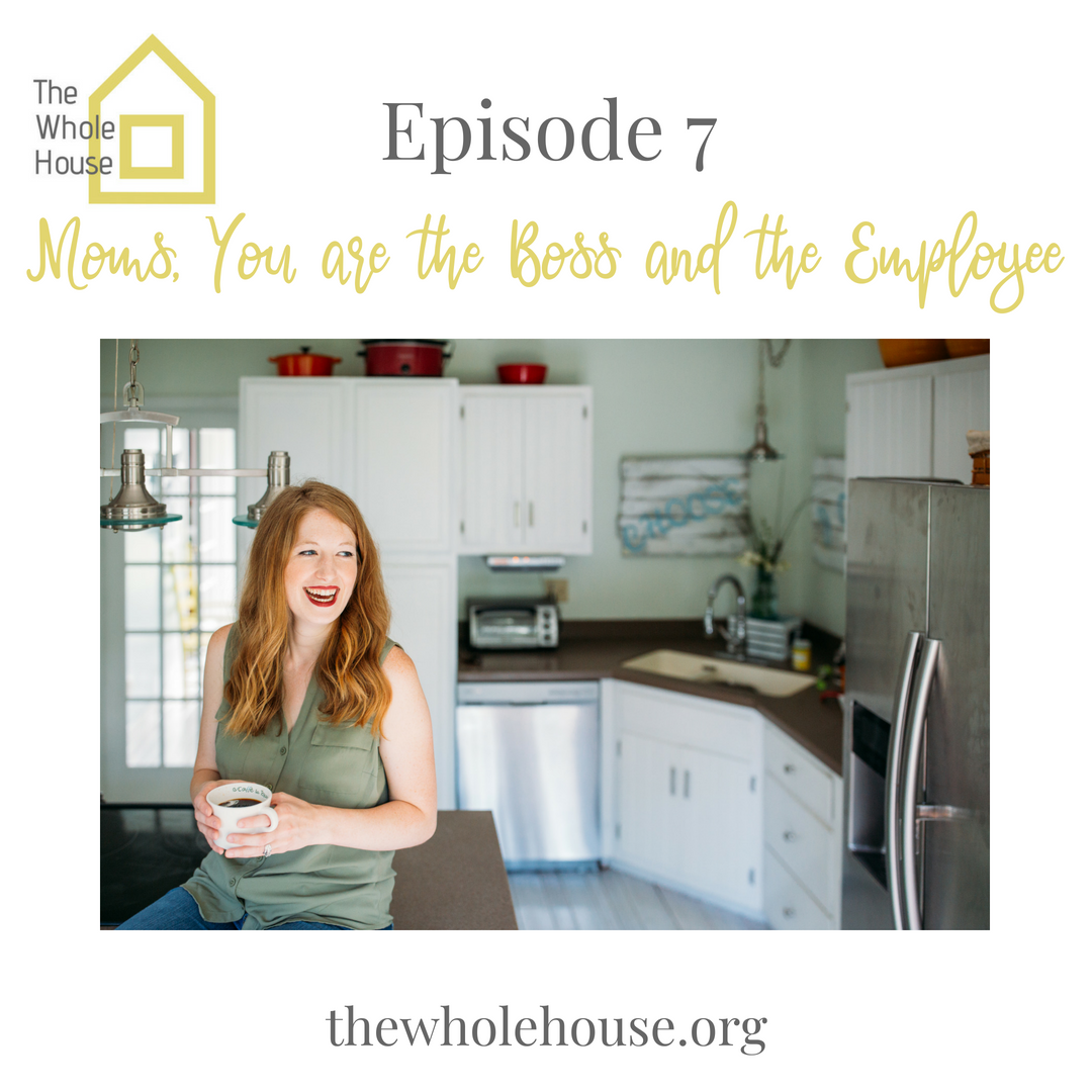 Moms, You are the Boss and the Employee (1)
