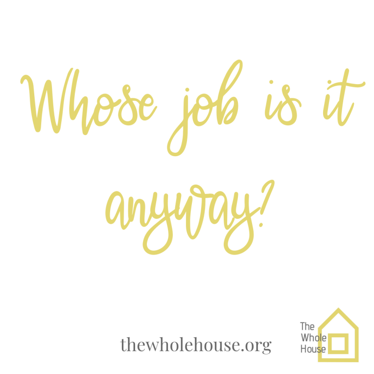 Whose job is it anyway_