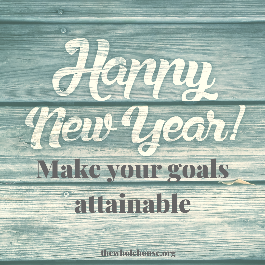 Make your goals attainable