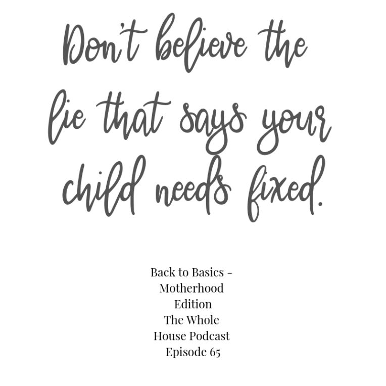 Don't believe the lie that your child needs fixed