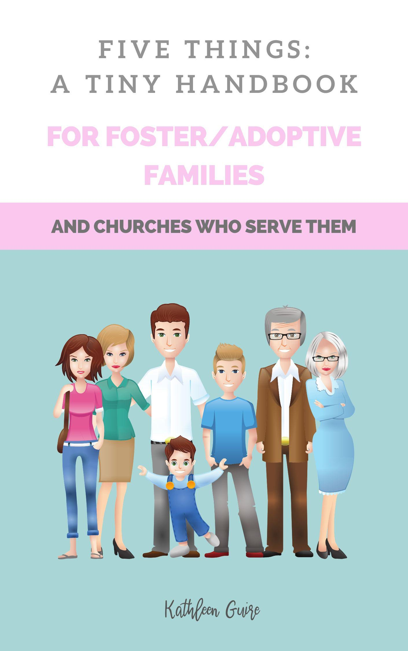 FIVE-THINGS-A-TINY-HANDBOOK-FOR-ADOPTIVEFOSTER-FAMILIES-original